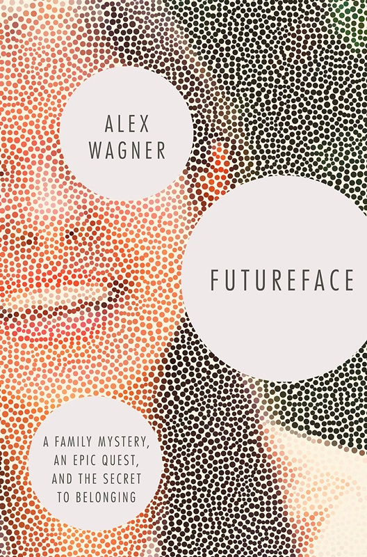 《Futureface: A Family Mystery, an Epic Quest, and the Secret to Belonging》書封。