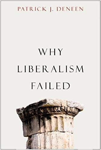 《Why Liberalism Failed》書封。